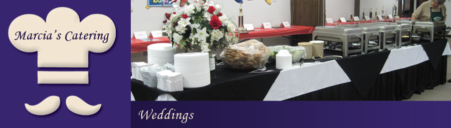 Marcia's Catering : Weddings